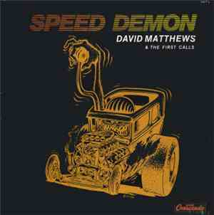 David Matthews & The First Calls - Speed Demon