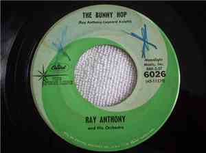 Ray Anthony And His Orchestra - The Bunny Hop / The Hokey Pokey