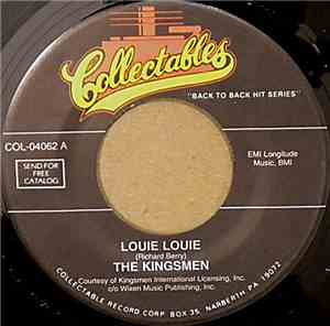 The Kingsmen - Louie Louie / Little Latin Lupe Lu