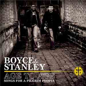 Boyce & Stanley - Age To Age