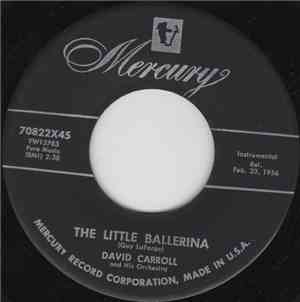 David Carroll And His Orchestra - The Little Ballerina / The Beautiful Girl ...