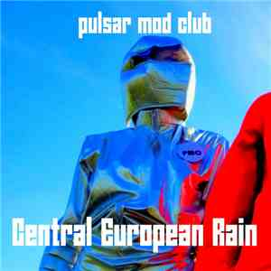 Pulsar Mod Club - Central European Rain