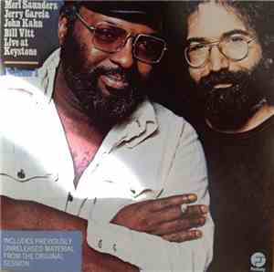 Merl Saunders, Jerry Garcia, John Kahn, Bill Vitt - Live At Keystone, Vol.  ...