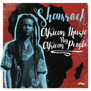Shamrock  - African Music by African People