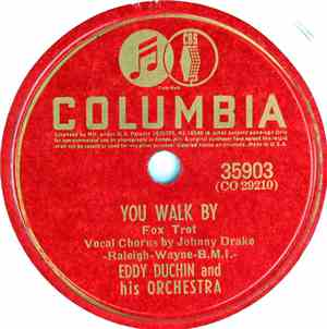Eddy Duchin And His Orchestra - You Walk By / Here's My Heart