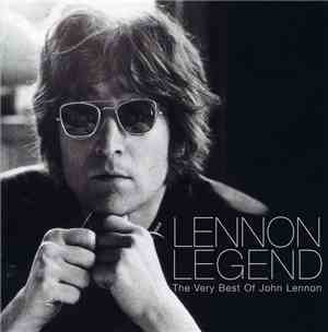 John Lennon - Lennon Legend (The Very Best Of John Lennon)