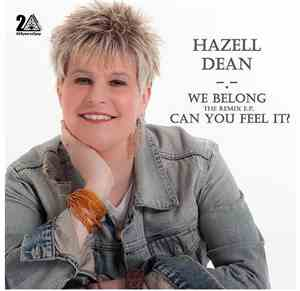 Hazell Dean - We Belong / Can You Feel It - Energise Club Members Only Remi ...