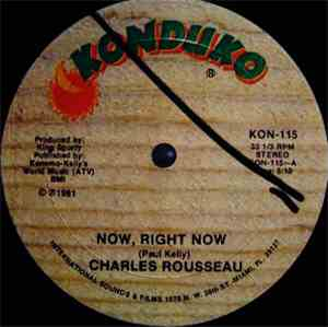 Charles Rousseau - Now, Right Now / Making Love