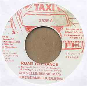 Chevelle / Beenie Man / Sherene / Ambelique / Leba / Lust - Road To France