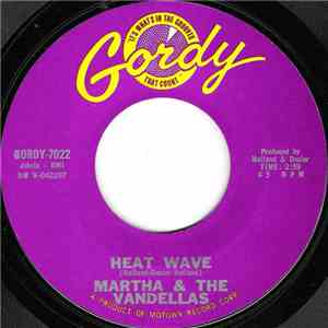 Martha & The Vandellas - Heat Wave / A Love Like Yours (Don't Come Knocking ...