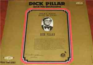 Dick Pillar And His Orchestra - Polka Music Hall Of Fame