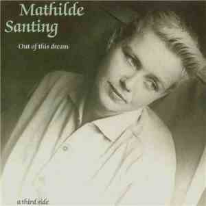 Mathilde Santing - Out Of This Dream: A Third Side