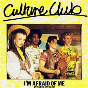 Culture Club - I'm Afraid Of Me (Extended Dance Mix)