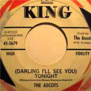 The Ascots  - (Darling I'll See You) Tonight / I Don't Care One Bit