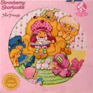 Strawberry Shortcake - Strawberry Shortcake And Her Friends