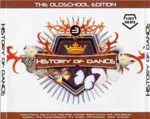 Various - History Of Dance - 3 - The Oldschool Edition