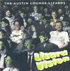 The Austin Lounge Lizards - Lizard Vision