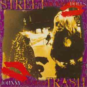 Johnny Thunders / New York Dolls - Street Trash
