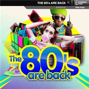 Alex Rizzo, Elliot Ireland & A1 People - The 80s Are Back Vol. 1