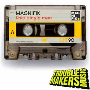 Magnifik - This Single Man