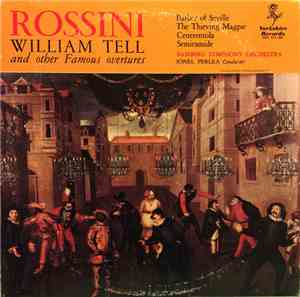 Rossini  /  Bamberg Symphony Orchestra, Jonel Perlea - William Tell And Oth ...