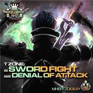 TZone - Sword Fight / Denial Of Attack