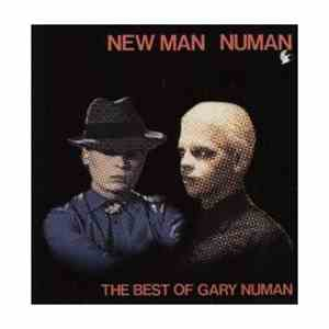 Gary Numan - New Man Numan - The Best Of Gary Numan