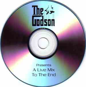 The Godson - A Live Mix: To The End