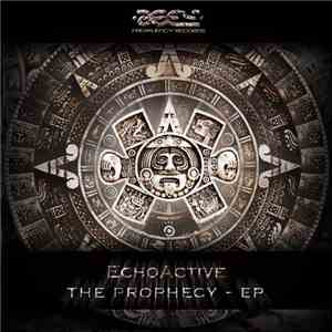 EchoActive - The Prophecy