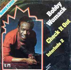 Bobby Womack - Check It Out / Interlude 2