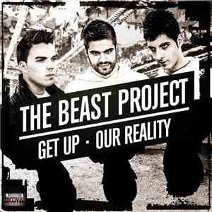 The Beast Project - Get Up / Our Reality