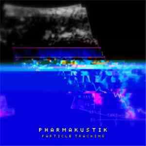 Pharmakustik - Particle Tracking