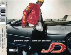 Jermaine Dupri Featuring Nate Dogg - Ballin' Out Of Control