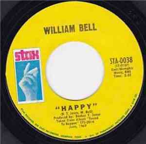 William Bell - Happy / My Kind Of Girl