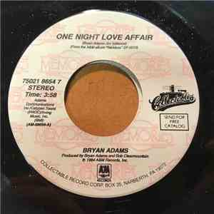 Bryan Adams - One Night Love Affair / It's Only Love